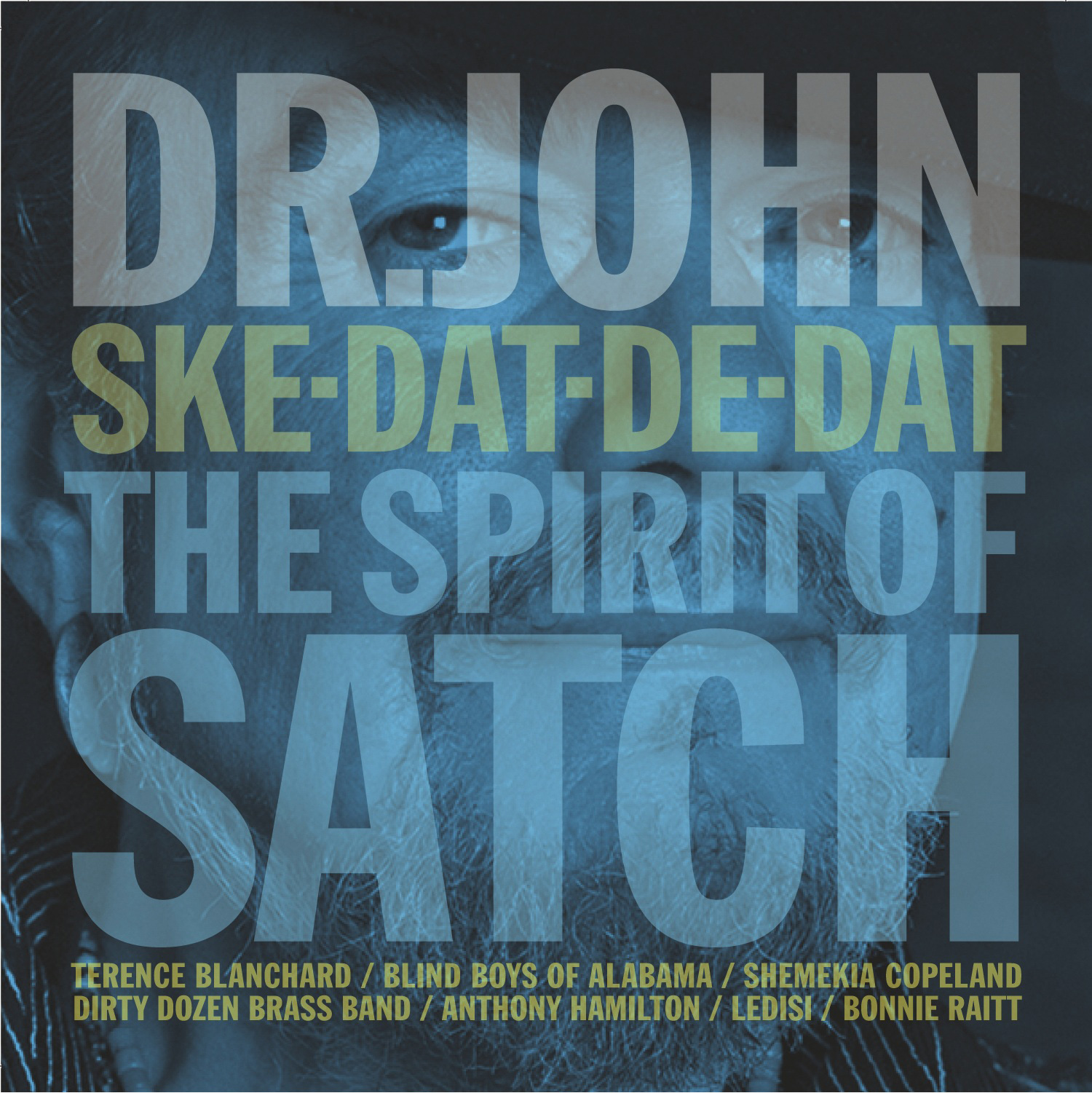 """Ske-Dat-De-Dat: The Spirit of Satch"""